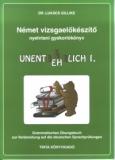 Tinta Knyvkiad: Német vizsgaelőkészítő nyelvtani gyakorlókönyv I.