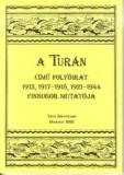 Tinta Knyvkiad: A TURÁN című folyóirat 1913, 1917-1918, 1921-1944 finnugor mutatója