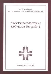 A. Jászó Anna, Bódi Zoltán: Szociolingvisztikai szöveggyűjtemény