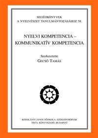 Gecső Tamás: Nyelvi kompetencia - kommunikatív kompetencia