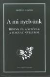 Tinta Knyvkiad: A mi nyelvünk