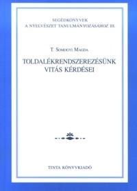 T. Somogyi Magda: Toldalékrendszerezésünk vitás kérdései