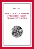 Tinta Knyvkiad: French Linguistic Influence in the Cotton Version of <i>Mandeville's Travels</i>