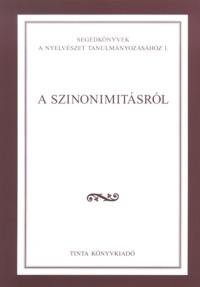 Gecső Tamás, Spannraft Marcellina: A szinonimitásról