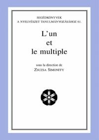 Zsuzsa Simonffy: L'un et le multiple