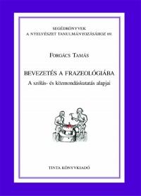 Forgács Tamás: Bevezetés a frazeológiába
