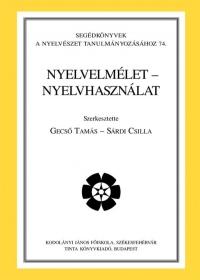 Gecső Tamás, Sárdi Csilla: Nyelvelmélet - nyelvhasználat