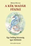 Tinta Knyvkiad: A Kék Madár fészke