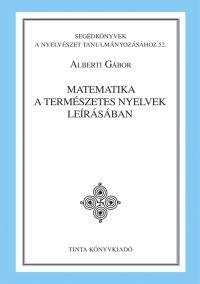 Alberti Gábor: Matematika a természetes nyelvek leírásában