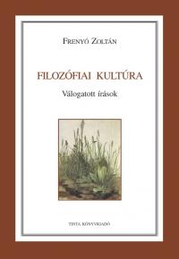 Frenyó Zoltán: Filozófiai kultúra