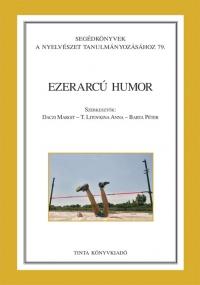 Daczi Margit, T. Litovkina Anna, Barta Péter: Ezerarcú humor