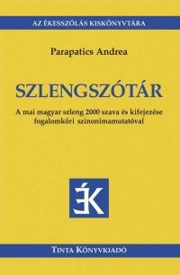Parapatics Andrea: Szlengszótár