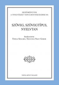 Tátrai Szilárd, Tolcsvai Nagy Gábor: Szöveg, szövegtípus, nyelvtan