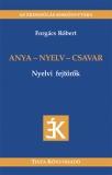 Tinta Knyvkiad: Anya - nyelv - csavar
