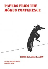 László Kálmán: Papers from the Mókus Conference