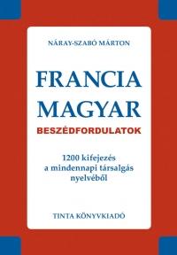 Náray-Szabó Márton: Francia-magyar beszédfordulatok