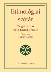 Zaicz Gábor: Etimológiai szótár