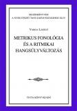 Tinta Knyvkiad: Metrikus fonológia és a ritmikai hangsúlyváltozás