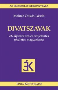 Molnár Csikós László: Divatszavak