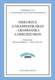 Tinta Knyvkiad: Diskurzus a grammatikában - grammatika a diskurzusban