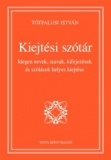 Tinta Knyvkiad: Kiejtési szótár