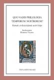 Tinta Knyvkiad: Quo vadis philologia temporum nostrorum?