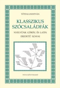 Tótfalusi István: Klasszikus szócsaládfák