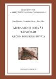 Tinta Knyvkiad: Mura menti horvát tájszótár
