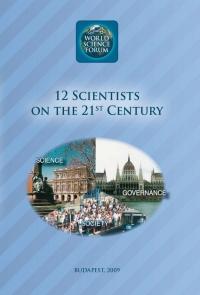 Szemenyei István: 12 Scientists on the 21st Century