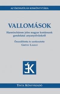 Grétsy László: Vallomások