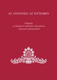 Balázs Géza, Grétsy László: Az anyanyelv az életemben