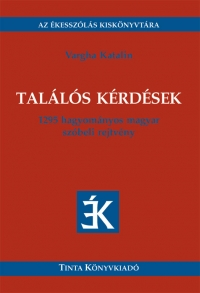 Vargha Katalin: Találós kérdések