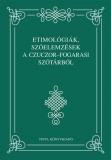 Tinta Knyvkiad: Etimológiák, szóelemzések a Czuczor-Fogarasi szótárból