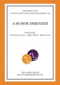 T. Litovkina Anna, Barta Péter, Hidasi Judit: A humor dimenziói