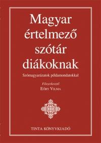Eőry Vilma: Magyar értelmező szótár diákoknak