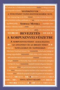 Szirmai Monika: Bevezetés a korpusznyelvészetbe