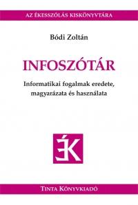 Bódi Zoltán: Infoszótár