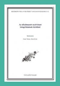 Gecső Tamás, Kiss Zoltán: Az alkalmazott nyelvészet integritásának kérdései
