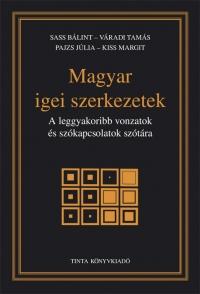 Sass Bálint, Váradi Tamás, Pajzs Júlia, Kiss Margit: Magyar igei szerkezetek