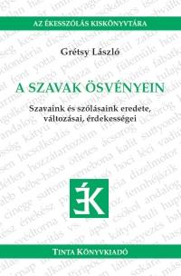 Grétsy László: A szavak ösvényein