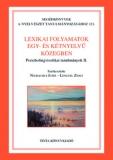 Tinta Knyvkiad: Lexikai folyamatok egy- és kétnyelvű közegben