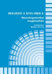 Bánréti Zoltán: Rekurzió a nyelvben II.