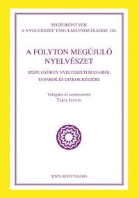 Terts István: A folyton megújuló nyelvészet