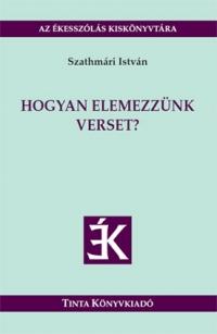 Szathmári István: Hogyan elemezzünk verset?