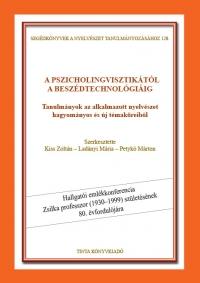 Kiss Zoltán, Ladányi Mária, Petykó Márton: A pszicholingvisztikától a beszédtechnológiáig