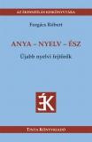 Tinta Knyvkiad: Anya - nyelv - ész