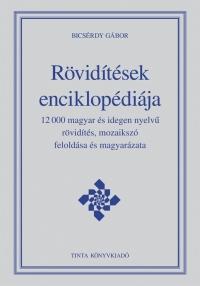 Bicsérdy Gábor: Rövidítések enciklopédiája