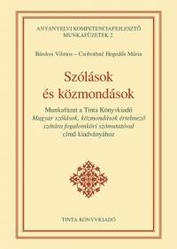 Bárdosi Vilmos, Csobothné Hegedűs Mária: Szólások és közmondások - Munkafüzet