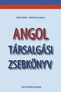Makkai Ádám, Makkai Arany Ágnes: Angol társalgási zsebkönyv