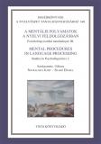Tinta Knyvkiad: A mentális folyamatok a nyelvi feldolgozásban